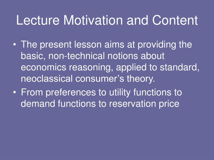 Lecture Motivation and Content