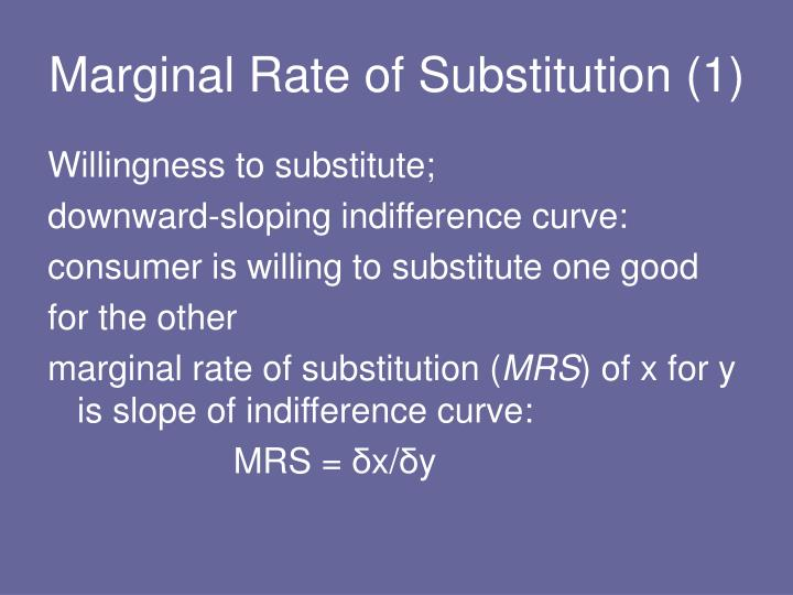Marginal Rate of Substitution (1)