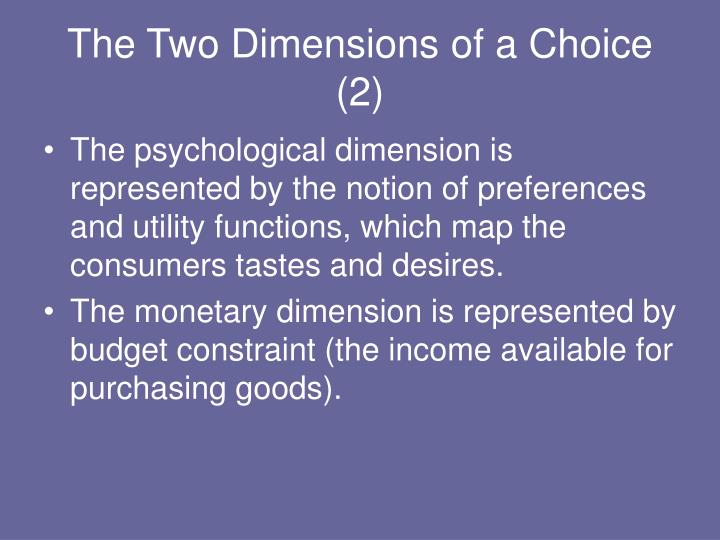 The Two Dimensions of a Choice (2)