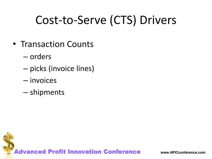 Cost-to-Serve (CTS) Drivers