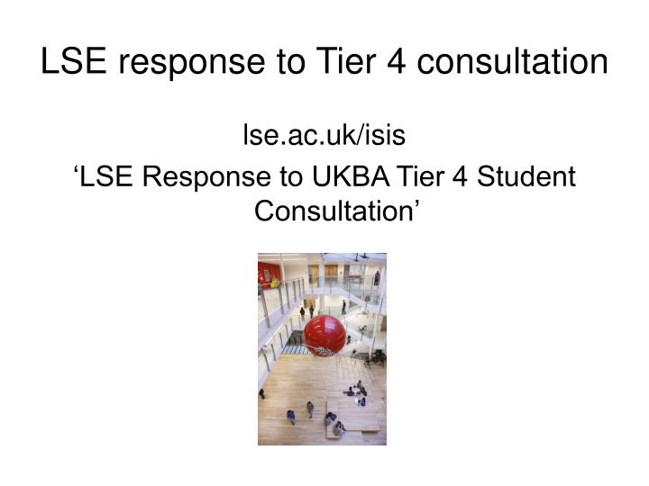LSE response to Tier 4 consultation