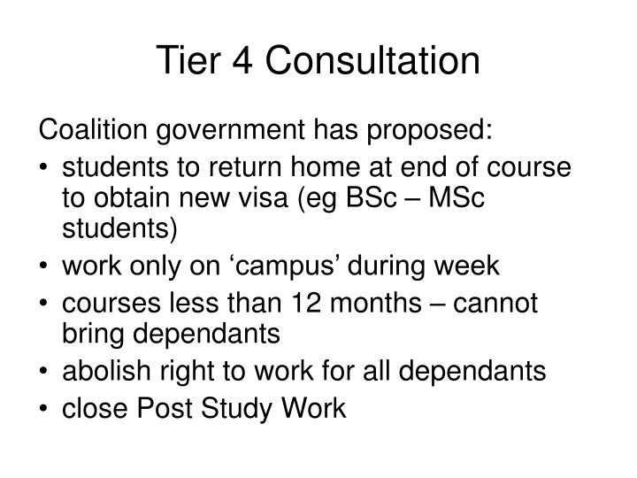 Tier 4 Consultation