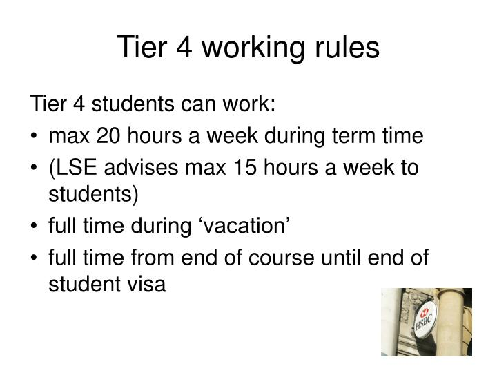Tier 4 working rules