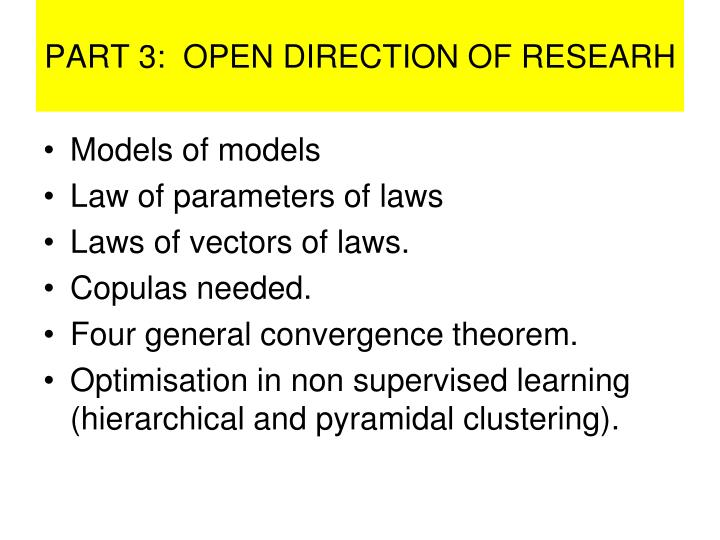 PART 3:  OPEN DIRECTION OF RESEARH