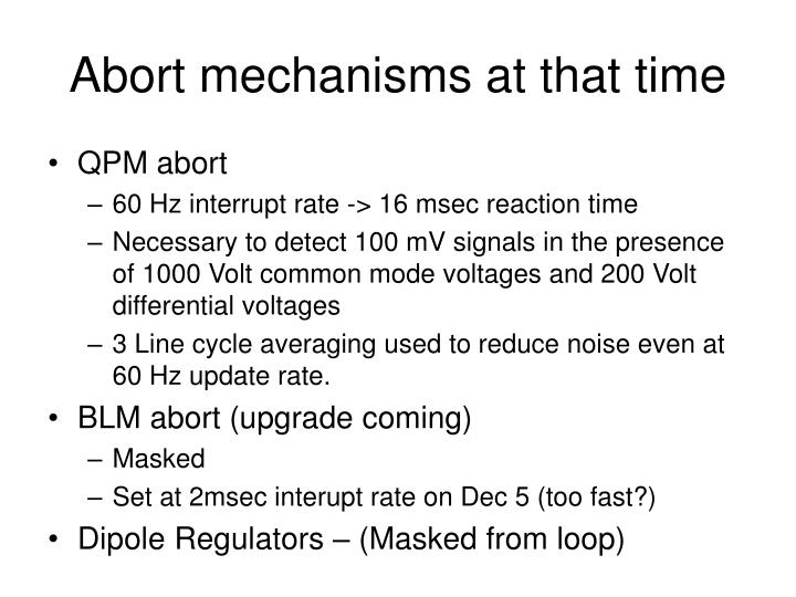 Abort mechanisms at that time