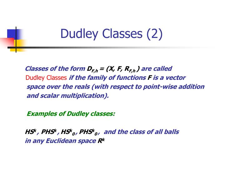 Dudley Classes (2)