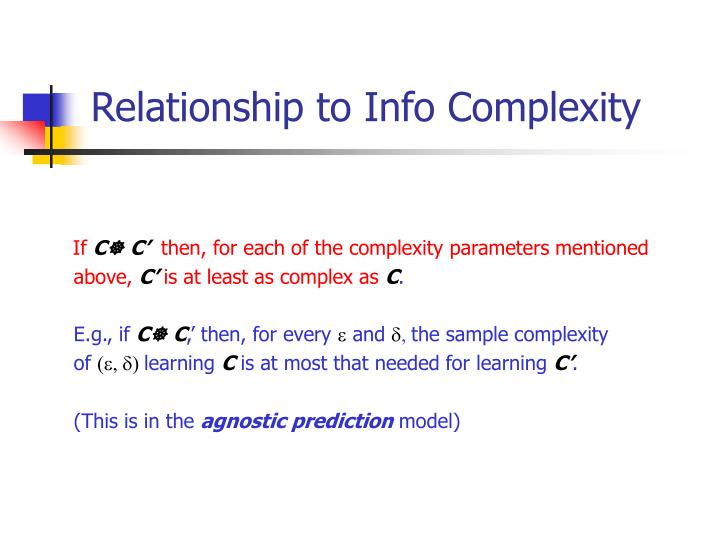 Relationship to Info Complexity