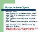 aliases for data objects2