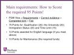 main requirements how to score the required 95 points