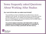 some frequently asked questions about working after studies
