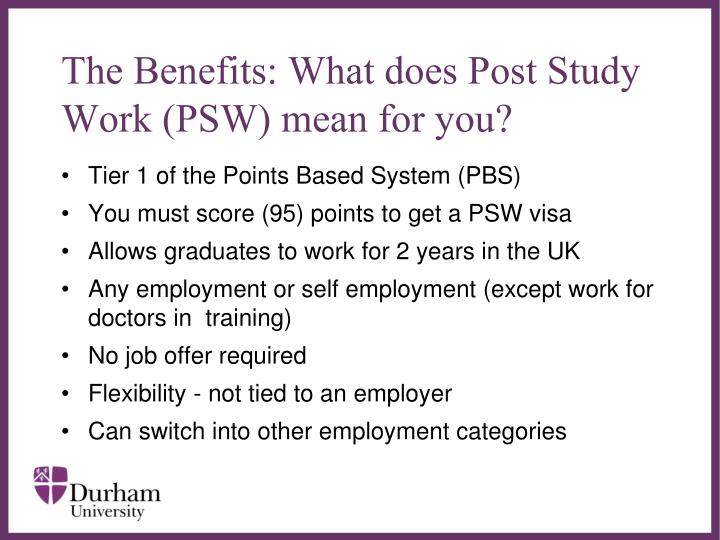 The Benefits: What does Post Study Work (PSW) mean for you?
