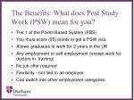the benefits what does post study work psw mean for you