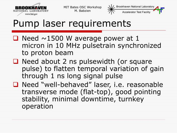 Pump laser requirements
