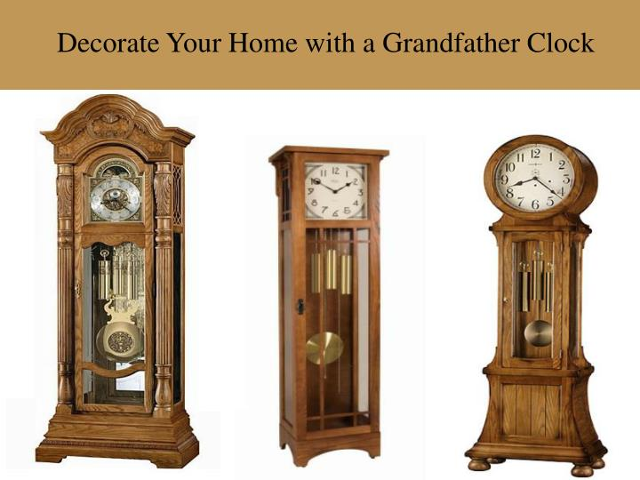 Decorate Your Home with a Grandfather Clock