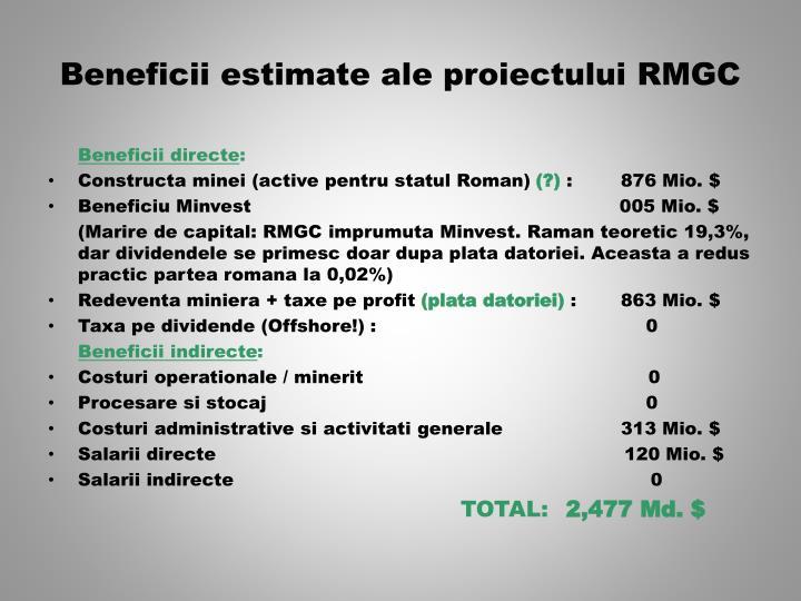 Beneficii estimate ale proiectului RMGC