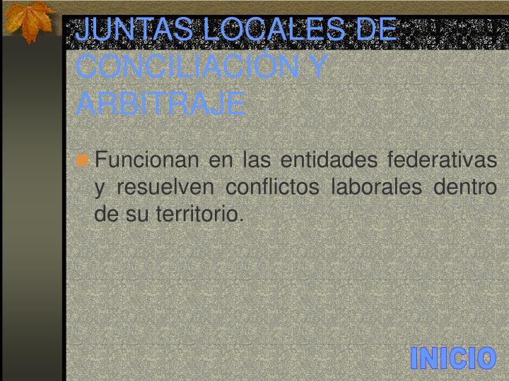 JUNTAS LOCALES DE CONCILIACIÓN Y ARBITRAJE