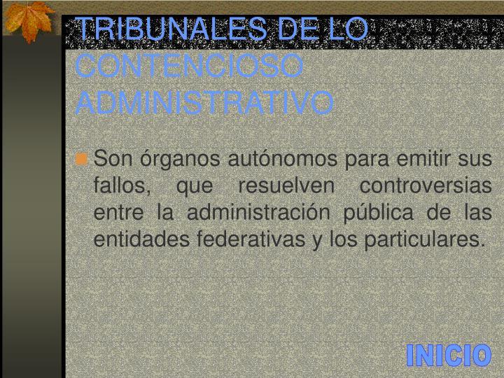 TRIBUNALES DE LO CONTENCIOSO ADMINISTRATIVO