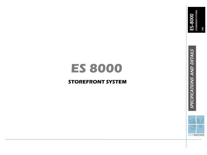 ES 8000