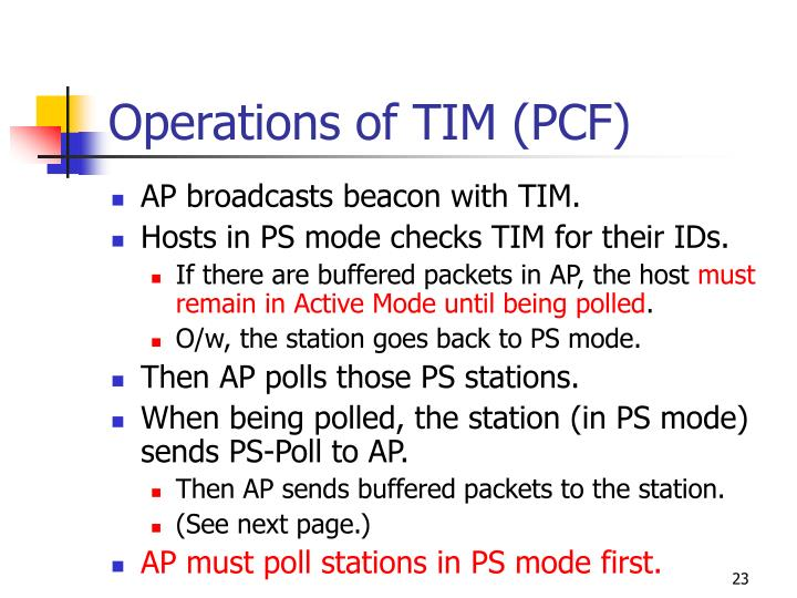 Operations of TIM (PCF)