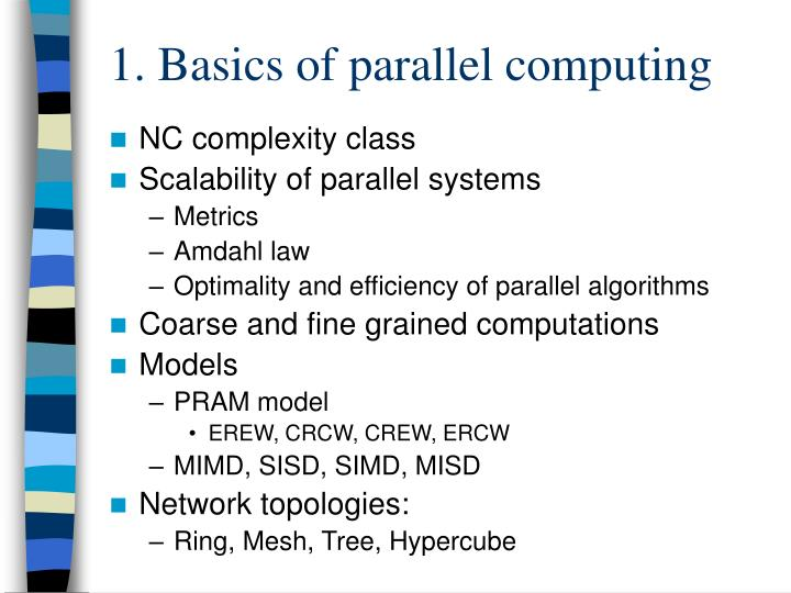 1. Basics of parallel computing