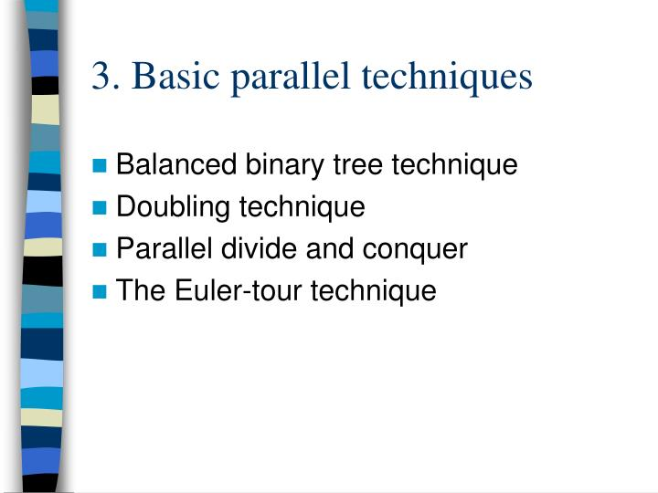 3. Basic parallel techniques