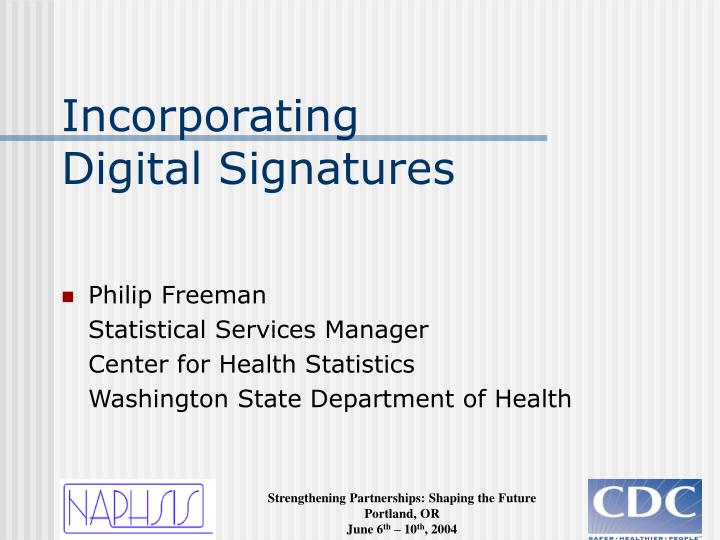 Incorporating digital signatures