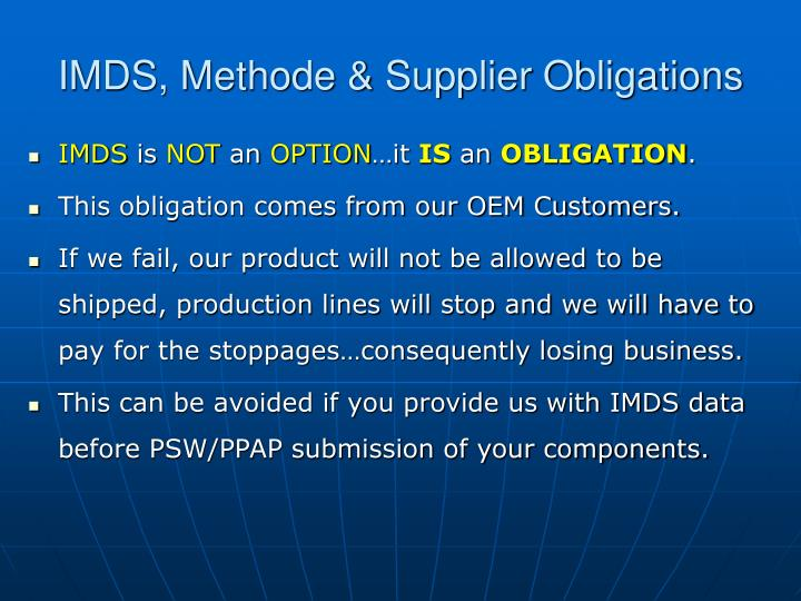 IMDS, Methode & Supplier Obligations