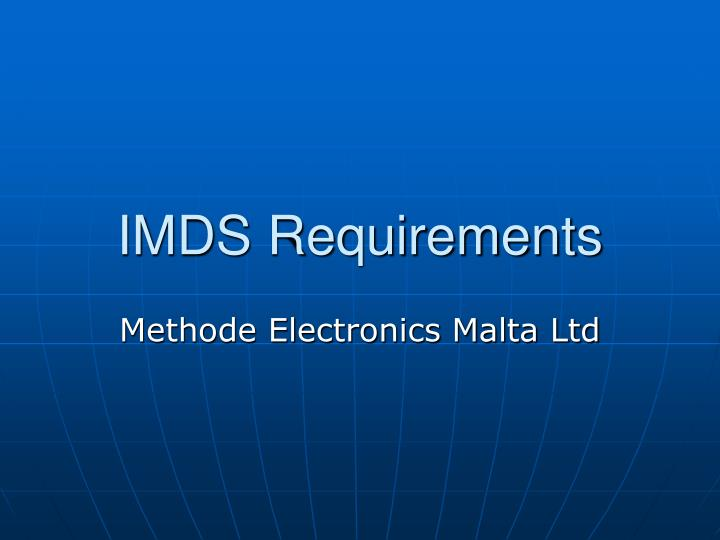 Imds requirements