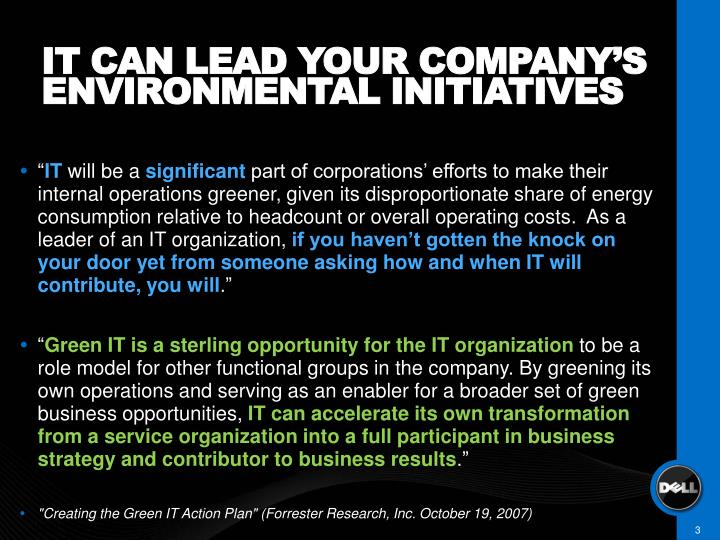 IT CAN LEAD YOUR COMPANY'S ENVIRONMENTAL INITIATIVES