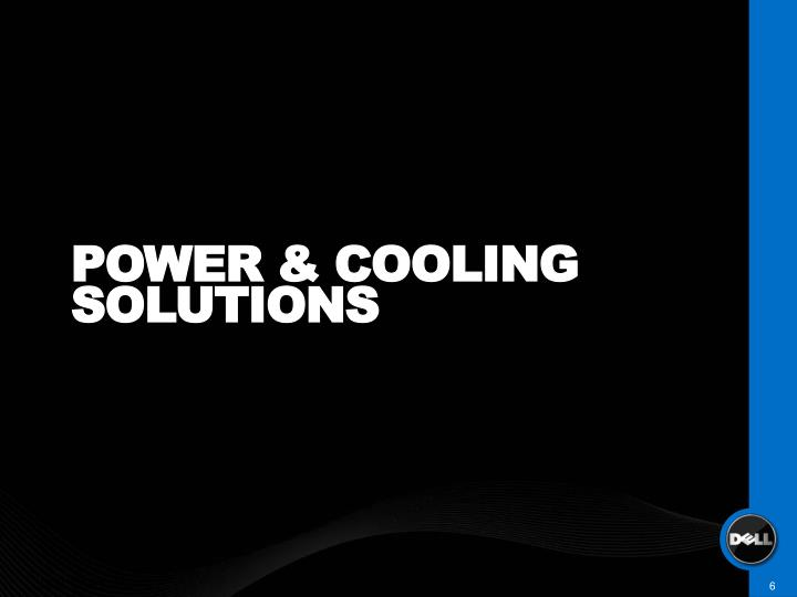 POWER & COOLING SOLUTIONS