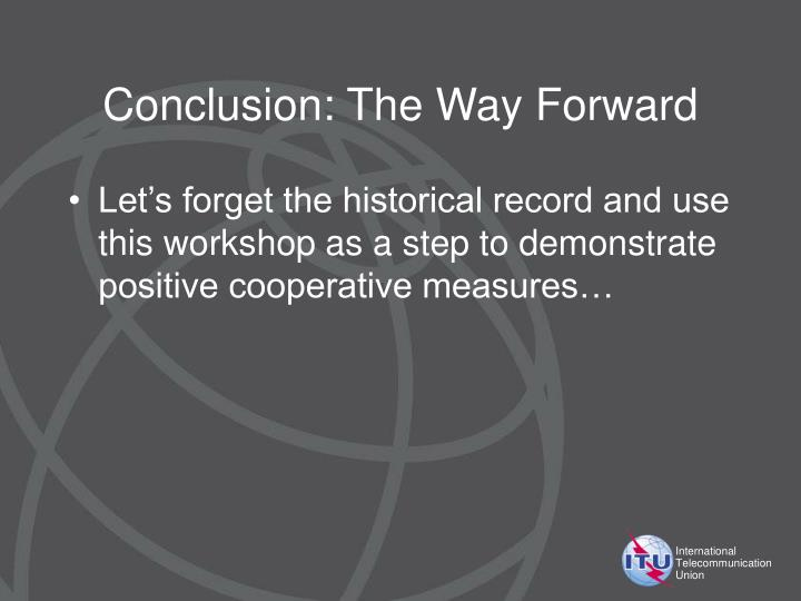 Conclusion: The Way Forward