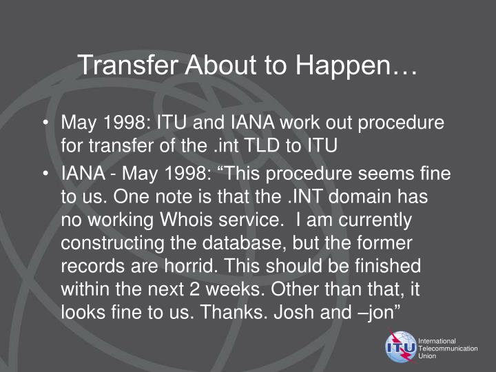 Transfer About to Happen…