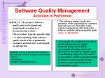 software quality management activities to performed