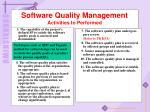 software quality management activities to performed1
