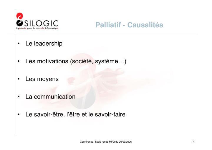 Palliatif - Causalités