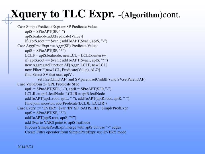 Xquery to TLC Expr.