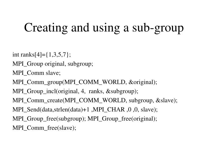 Creating and using a sub-group