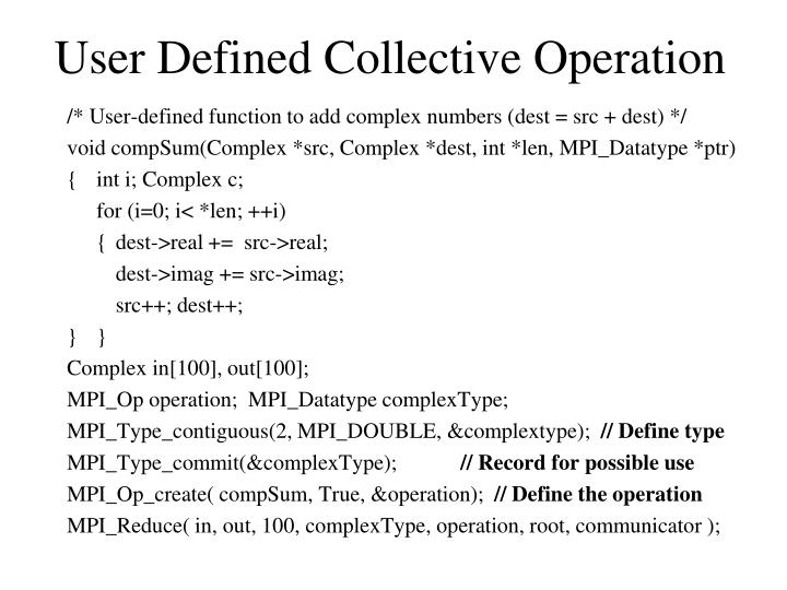 User Defined Collective Operation