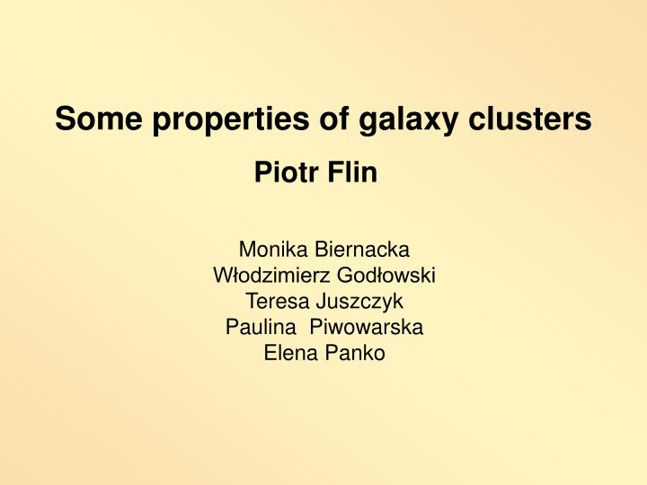 Some properties of galaxy clusters