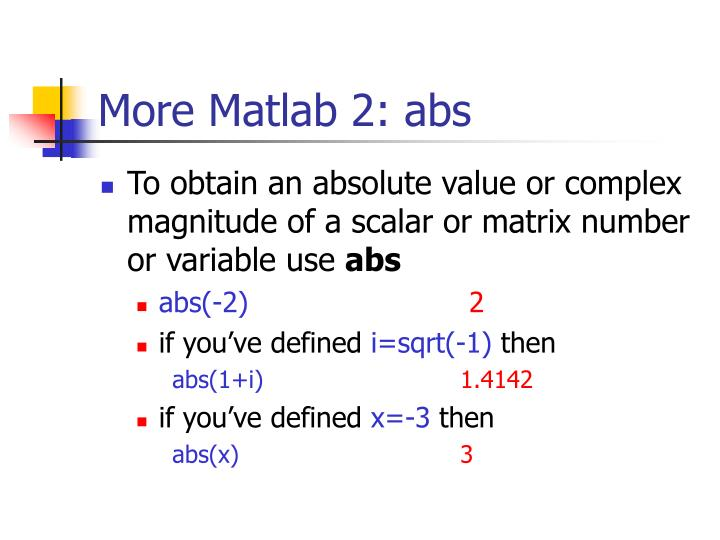 More Matlab 2: abs