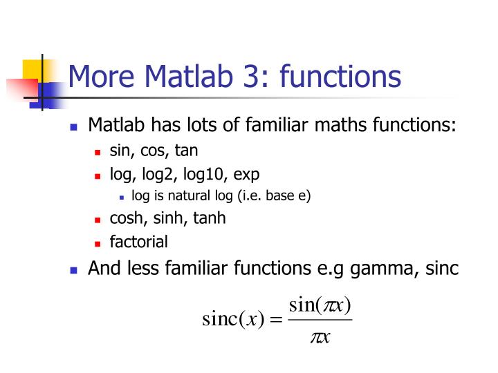 More Matlab 3: functions