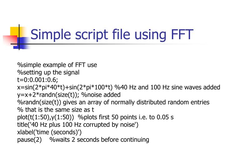 Simple script file using FFT