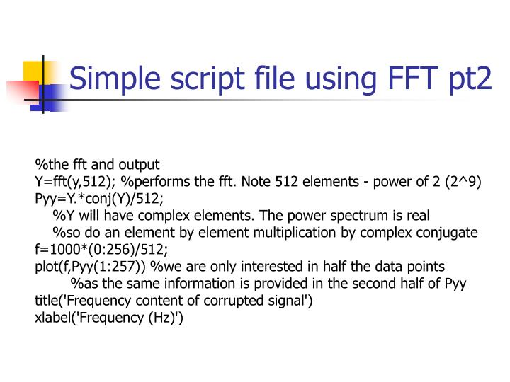Simple script file using FFT pt2