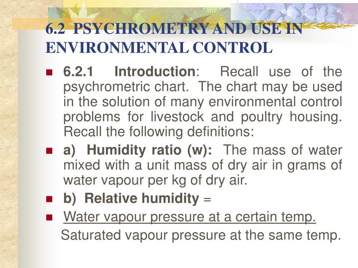 6.2  PSYCHROMETRY AND USE IN ENVIRONMENTAL CONTROL