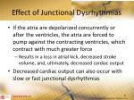 effect of junctional dysrhythmias