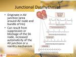 junctional dysrhythmias1