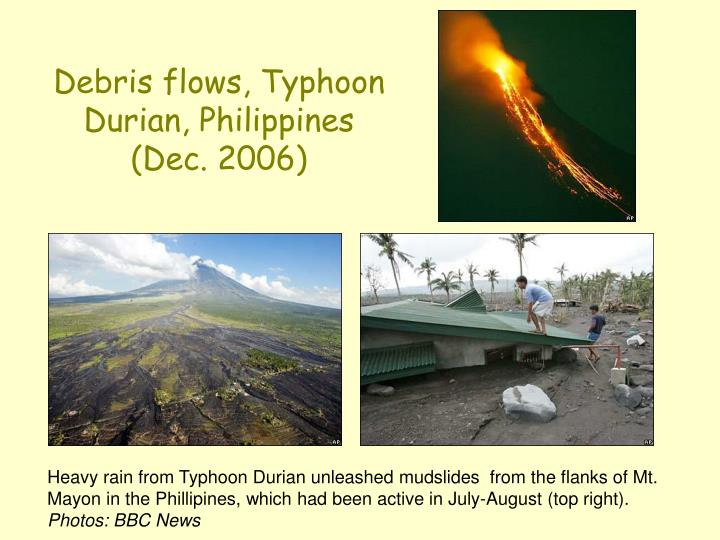 Debris flows, Typhoon Durian, Philippines