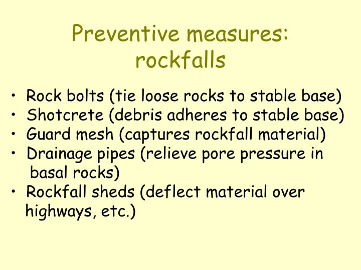 Preventive measures: rockfalls