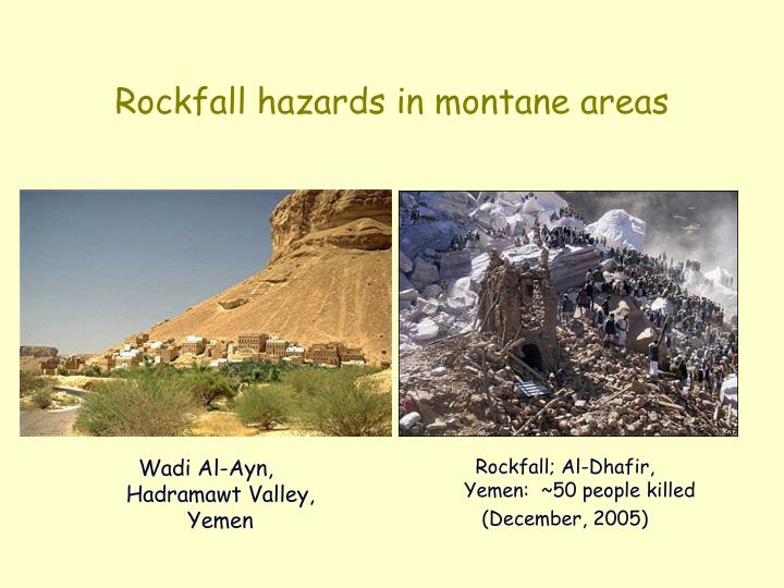 Rockfall hazards in montane areas