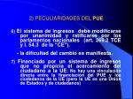 2 peculiaridades del pue5